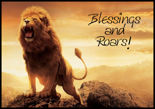 Blessings and Roars